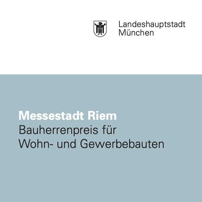 Auszeichnung Bauherrenpreis 2008 für Wohn- und Gewerbebauten Messestadt Riem der Landeshauptstadt München.